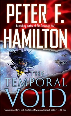 The Temporal Void (Commonwealth: The Void Trilogy), Hamilton, Peter F.
