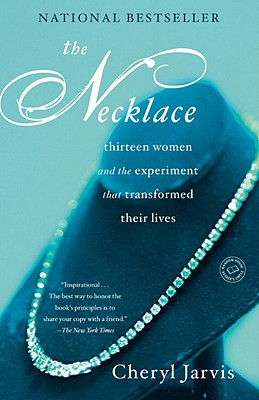 Image for Necklace: Thirteen Women and The Experiment That Transformed Their Lives