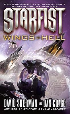 Starfist: Wings of Hell, David Sherman, Dan Cragg