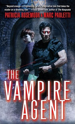 The Vampire Agent (Annals of Alchemy and Blood), Patricia Rosemoor, Marc Paoletti