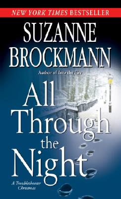 All Through the Night: A Troubleshooter Christmas, SUZANNE BROCKMANN
