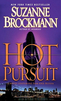 Hot Pursuit: A Novel, Suzanne Brockmann