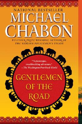GENTLEMEN OF THE ROAD -- BARGAIN BOOK, CHABON, MICHAEL