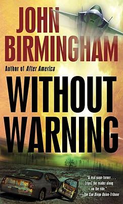 Without Warning, John Birmingham