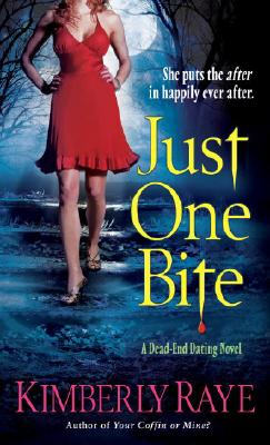 Image for Just One Bite (Dead End Dating, Book 4)