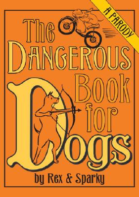 The Dangerous Book for Dogs, Garden, Joe