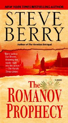 The Romanov Prophecy: A Novel, STEVE BERRY