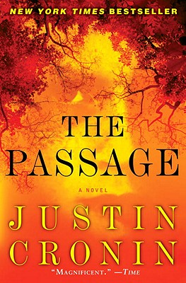 The Passage: A Novel, Justin Cronin