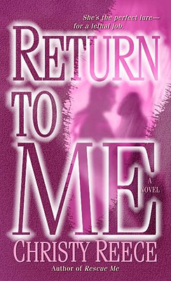 Return to Me: A Novel, CHRISTY REECE