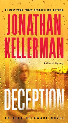 Deception: An Alex Delaware Novel, Kellerman, Jonathan