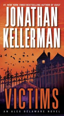Victims: An Alex Delaware Novel, Kellerman, Jonathan