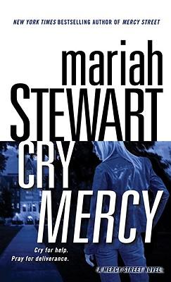 Image for Cry Mercy: A Mercy Street Novel (Mercy Street Novels)