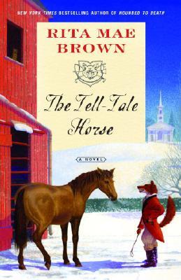 The Tell-Tale Horse: A Novel, Rita Mae Brown