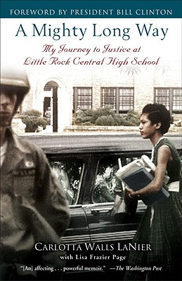 Image for A Mighty Long Way: My Journey to Justice at Little Rock Central High School