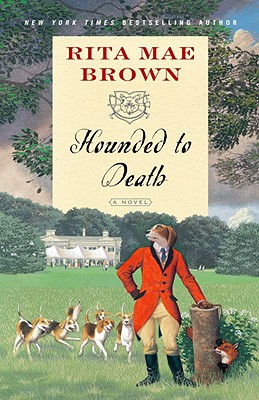 "Hounded to Death: A Novel (""Sister"" Jane), Brown, Rita Mae"