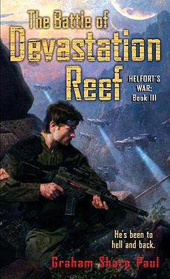 Helfort's War Book 3: The Battle of Devastation Reef, Graham Sharp Paul