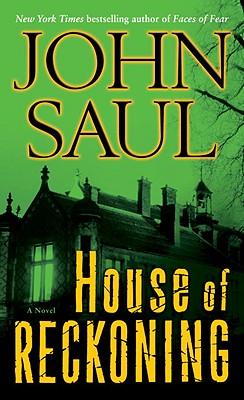 House of Reckoning: A Novel, John Saul