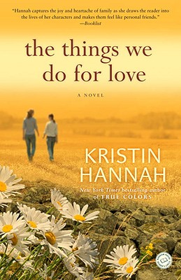 Image for The Things We Do for Love: A Novel