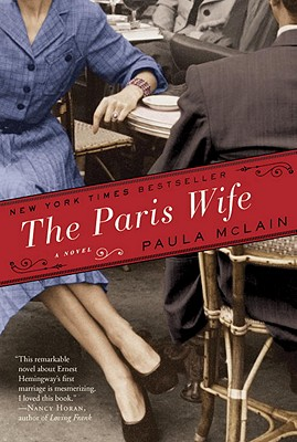 The Paris Wife: A Novel, McLain, Paula