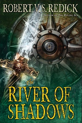 The River of Shadows (Chathrand Voyage), Robert V. S. Redick