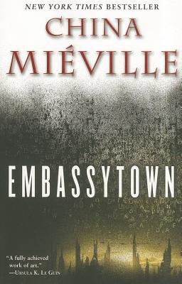 Embassytown, Miéville, China