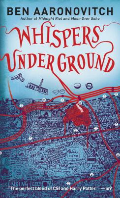 Whispers Under Ground, Aaronovitch, Ben