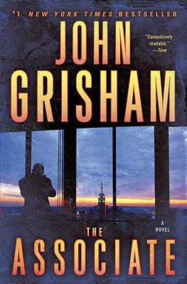 The Associate: A Novel, John Grisham