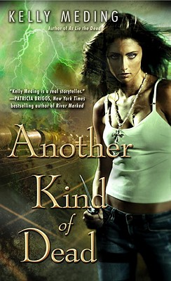 Another Kind of Dead (Dreg City, Book 3), Kelly Meding