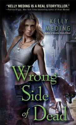 Wrong Side of Dead (Dreg City, Book 4), Kelly Meding