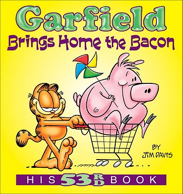 Garfield Brings Home the Bacon: His 53rd Book, Davis, Jim
