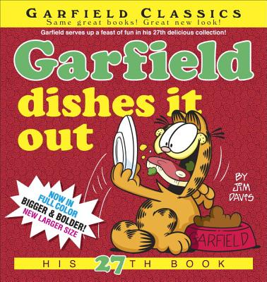 Garfield Dishes It Out: His 27th Book, Davis, Jim