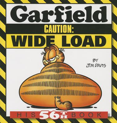 Garfield Caution: Wide Load: His 56th Book, Davis, Jim