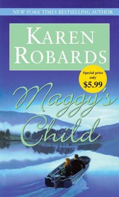 Maggy's Child, Karen Robards