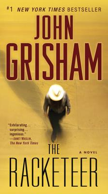 The Racketeer: A Novel, Grisham, John