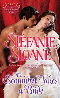 Image for The Scoundrel Takes a Bride: A Regency Rogues Novel