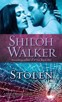 Image for Stolen: A Novel of Romantic Suspense