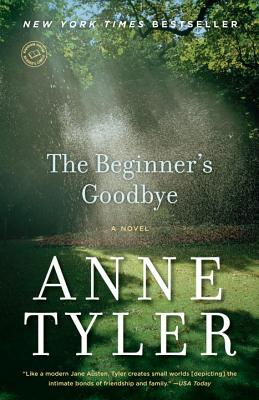 The Beginner's Goodbye: A Novel, Tyler, Anne