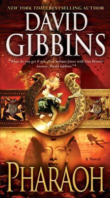Pharaoh: A Novel (Jack Howard), David Gibbins