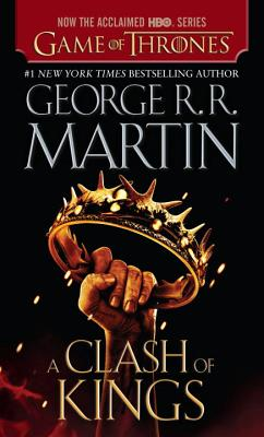CLASH OF KINGS : SONG OF ICE AND FIRE 2, GEORGE R.R. MARTIN