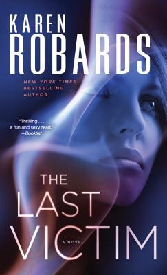 Image for The Last Victim: A Novel (Charlotte Stone)