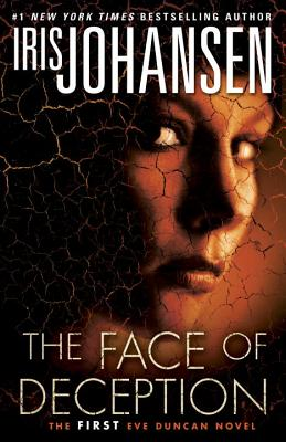 Image for The Face of Deception: The first Eve Duncan novel