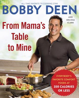 Image for From Mama's Table to Mine: Everybody's Favorite Comfort Foods at 350 Calories or Less