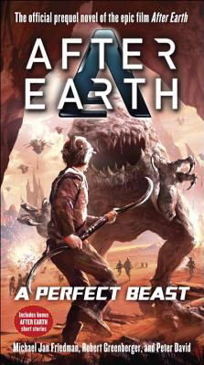 Image for A Perfect Beast-After Earth: A Novel (After Earth: Ghost Stories)