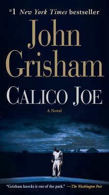 Calico Joe, John Grisham