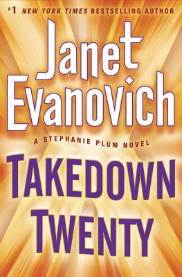 Takedown Twenty: A Stephanie Plum Novel, Janet Evanovich