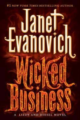 Image for Wicked Business: A Lizzy and Diesel Novel (Lizzy & Diesel)