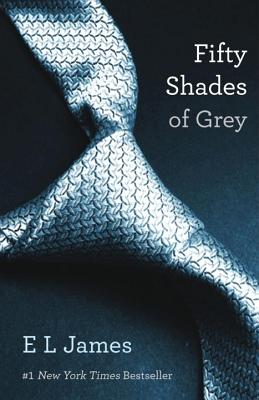 Fifty Shades of Grey: Book One of the Fifty Shades Trilogy (Fifty Shades of Grey Series), James, E L