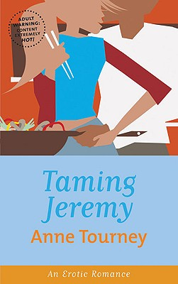 Taming Jeremy, ANNE TOURNEY