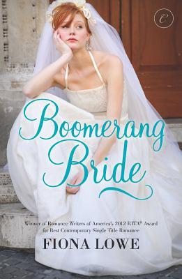 Boomerang Bride, Lowe, Fiona
