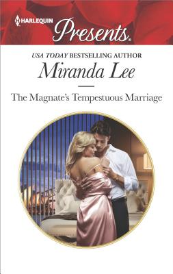 The Magnate's Tempestuous Marriage (Marrying a Tycoon), Miranda Lee